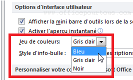 Changer la couleur d'interface de MS Office 2007, 2010 et 2013